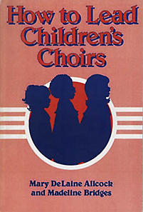 How to Lead Children's Choirs