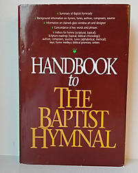 Handbook to The Baptist Hymnal (1991)