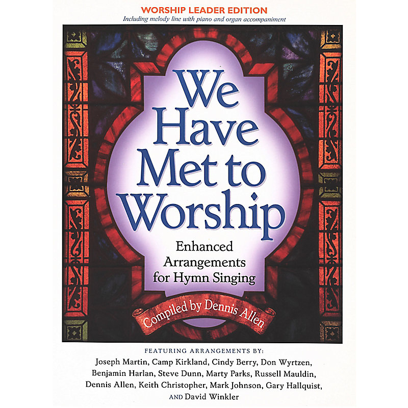 We Have Met to Worship - Orchestration