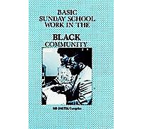 Basic Sunday School Work in the Black Community