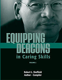 Equipping Deacons in Caring Skills, Volume 2