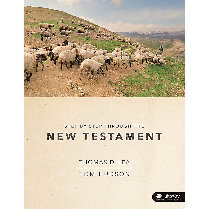 Step by Step Through the New Testament - Member Guide