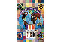 Fun Around the World: Games, Crafts, Food & Dress Ideas You Can Use!