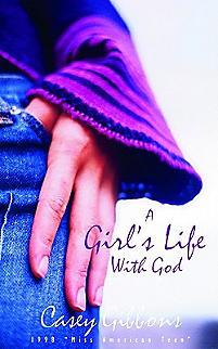 A Girl's Life with God