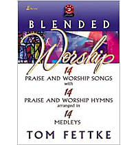 Blended Worship - Choral Book