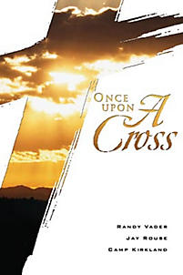 Once Upon a Cross - Choral Book