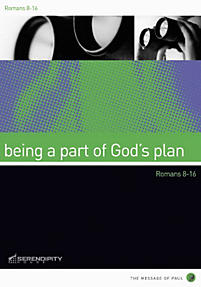 Being a Part of God's Plan: Romans 8-16