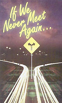 Inspiratoinal Tract: If We Never Meet Again