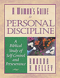 A Woman's Guide to Personal Discipline