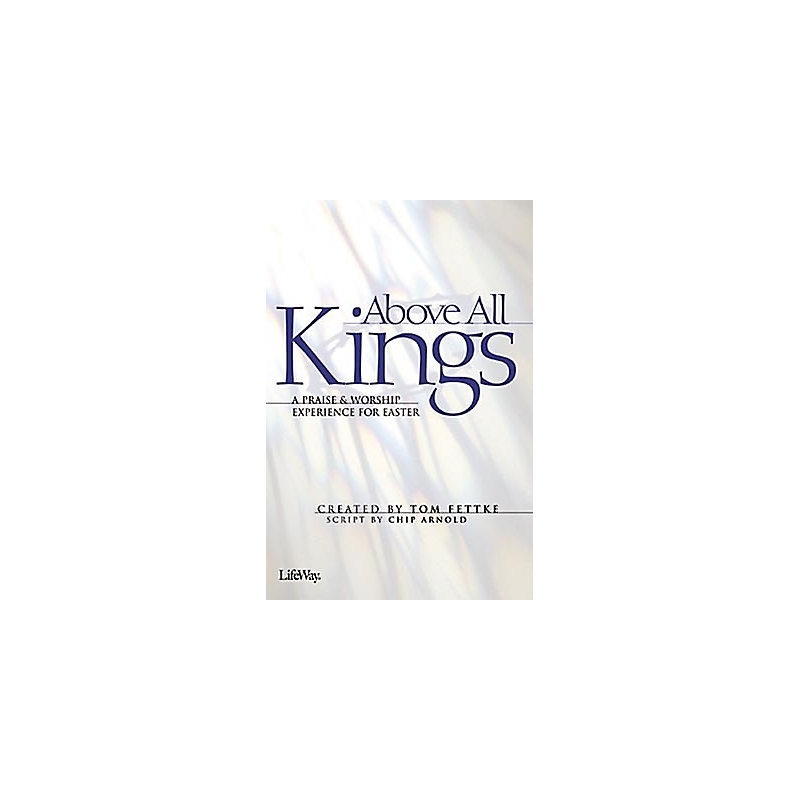 Above All Kings - Bulletins