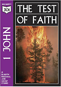 1 John: The Test of Faith (301 Series)