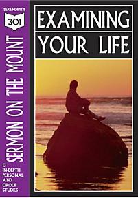 Sermon on the Mount: Examining Your Life (301 Series)