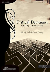 Life Connections Series: Critical Decisions - Leader Guide