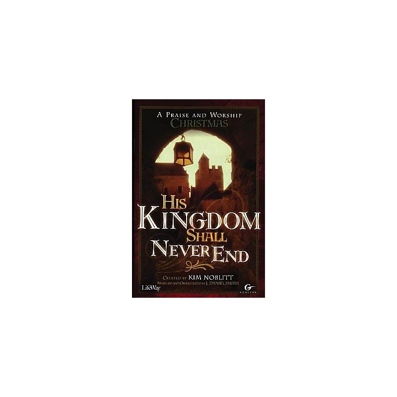 His Kingdom Shall Never End – Listening CD