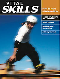 Vital Skills: How to Have a Balanced Life