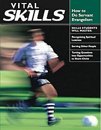 Vital Skills: How to Do Servant Evangelism