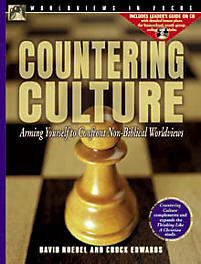 Countering Culture: Arming Yourself to Confront Non-Biblical Worldviews