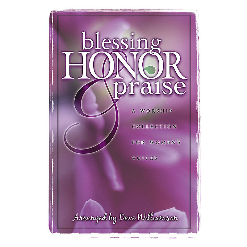 Blessing, Honor and Praise CD Preview Pack