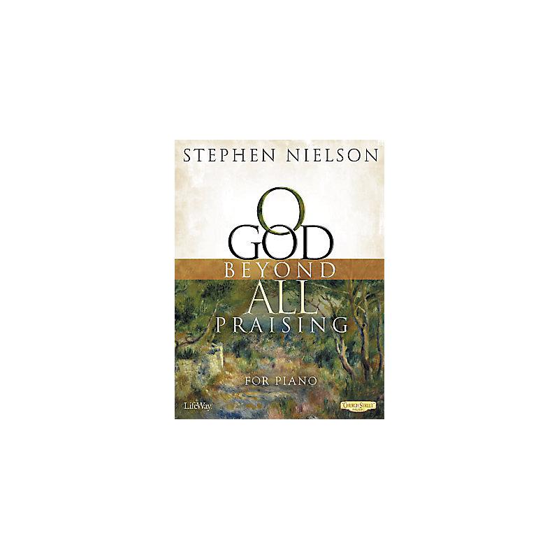 O God Beyond All Praising - Piano Book