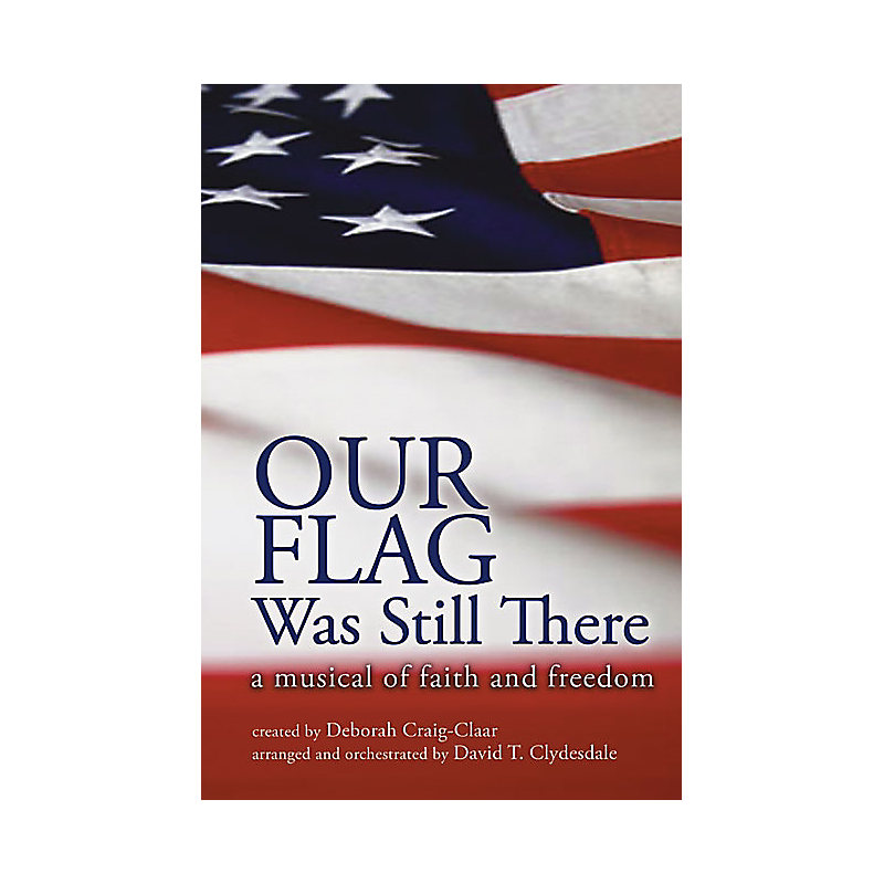 Our Flag Was Still There Choral Book