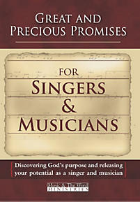 Great and Precious Promises for Singers & Musicians