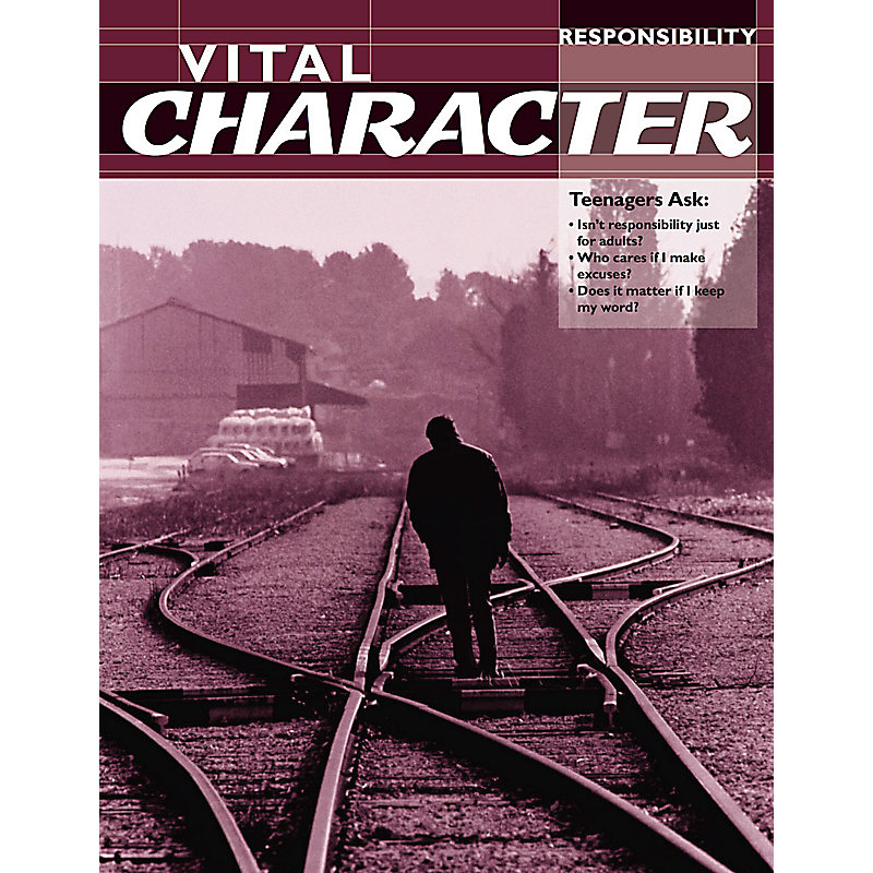 Vital Character: Responsibility