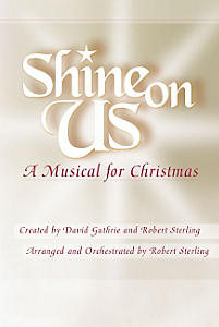 Shine on Us Choral Book