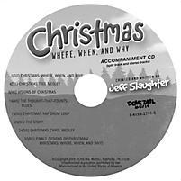 Christmas: Where, When, Why - Accompaniment CD