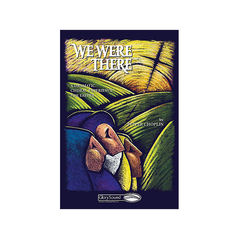 WE WERE THERE CHORAL BOOK