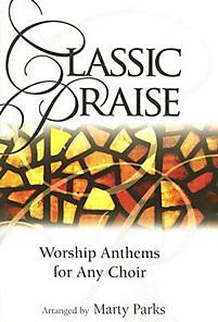 Classic Praise - Choral Book