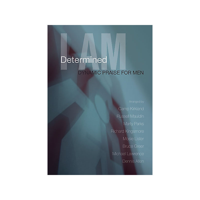 I Am Determined - Choral Book