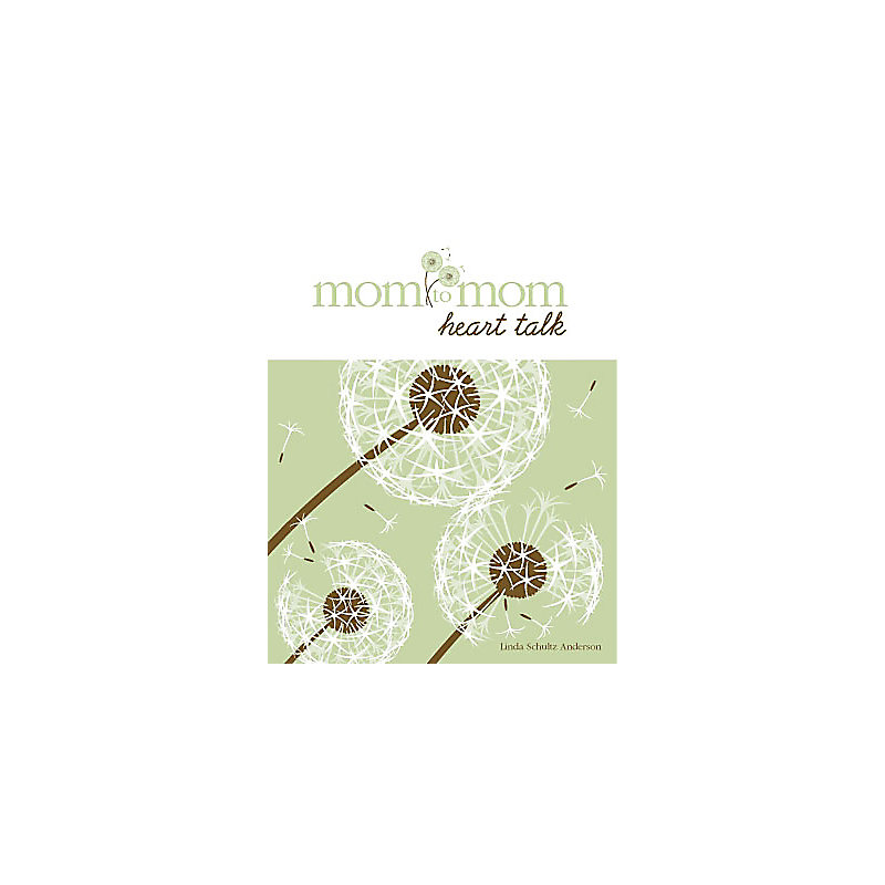 Mom to Mom: Heart Talk - Member Book