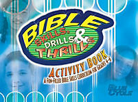 Bible Skills, Drills, & Thrills: Blue Cycle (Grades 4-6) - Activity Book