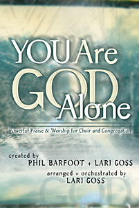 You Are God Alone Choral Book
