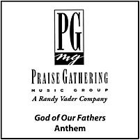God of Our Fathers - Anthem