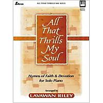 All That Thrills My Soul - Keyboard Book