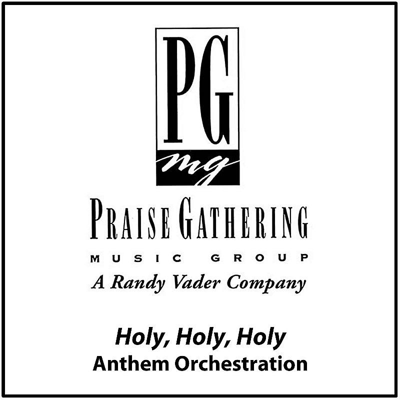 Holy Holy Holy - Anthem Orchestration