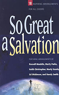 So Great A Salvation - Orchestration