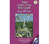 More Gospel Songs You Can! Sing All Year - Accompaniment CD