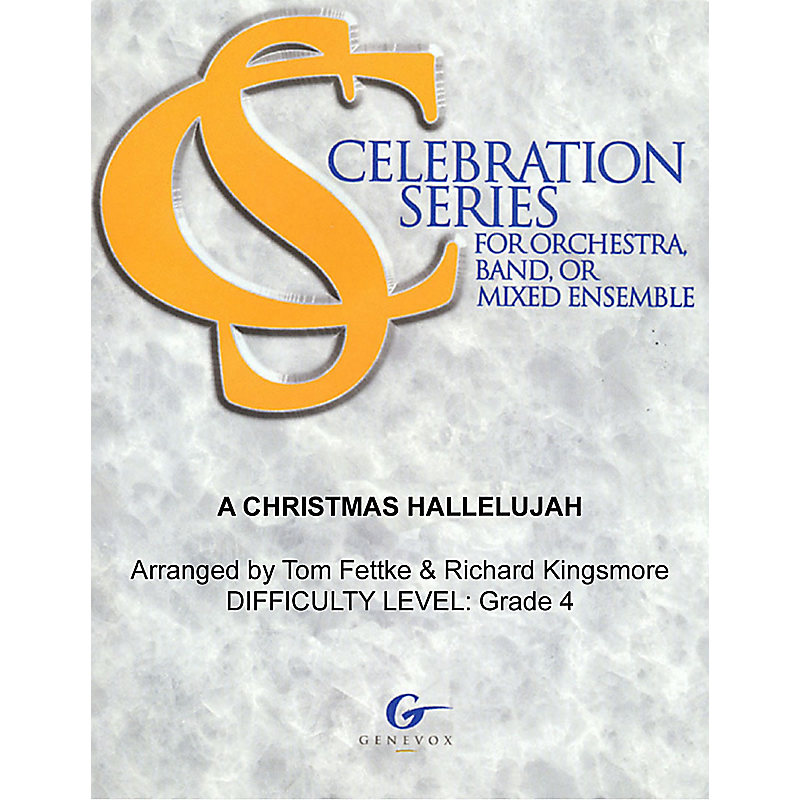 A Christmas Hallelujah - Celebration Series Orchestration