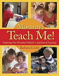 Mommy, Teach Me