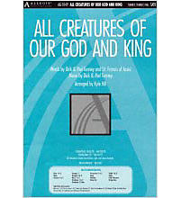 All Creatures of Our God and King - Anthem