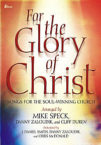 For the Glory of Christ Choral Book
