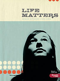 Bible Studies for Life: LifeMatters Leader Guide - Fall 2012