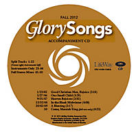 Glory Songs Accompaniment CD - Fall 2012
