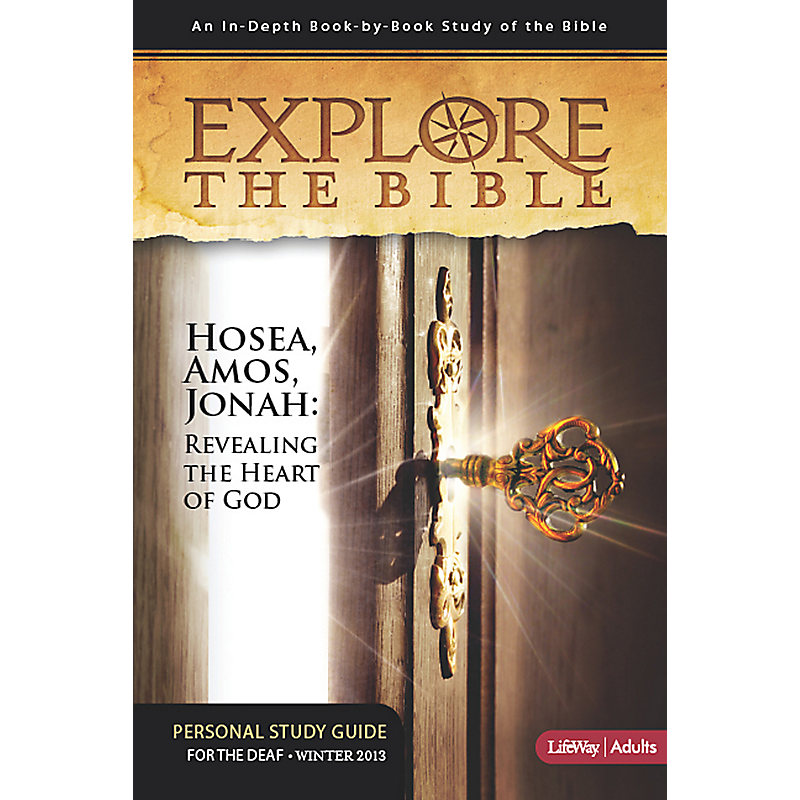 Explore the Bible: Bible Studies for the Deaf - Winter 2013