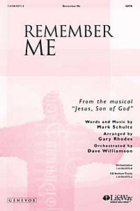 Remember Me (Easter Song) - SATB Anthem