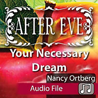 After Eve Audio: Your Necessary Dream (Audio Download)