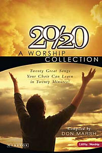 20/20: A Worship Collection - SATB Choral Book