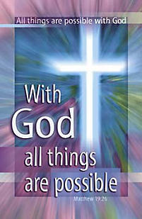 General Worship Bulletin: With God All Things Are Possible